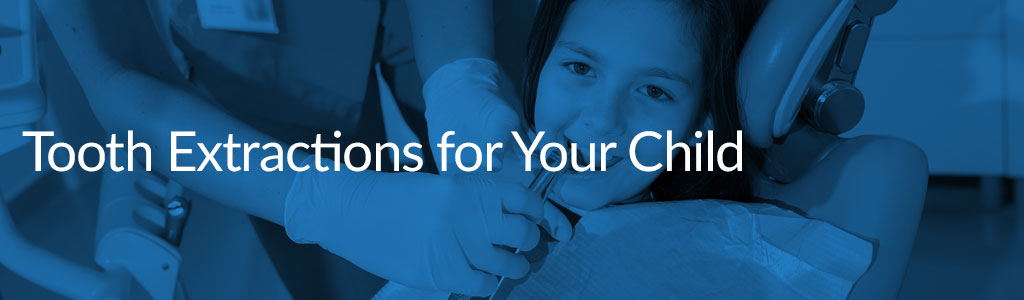 tooth extractions for your child